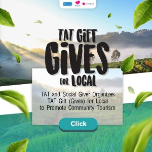 To Promote Community Tourism, TAT and Social Giver Organize TAT Gift (Gives)